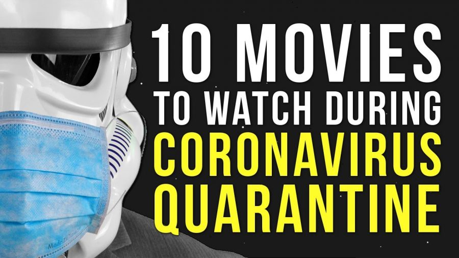 Movies+to+Watch+During+Quarantine